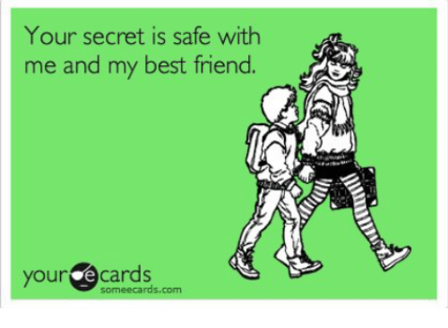 Your Secret Is Safe With Me and My Best Friend Your E Cards ...