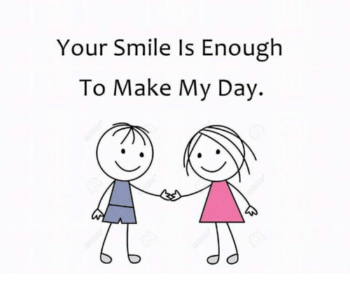 Your Smile Is Enough To Make My Day Meme On Meme