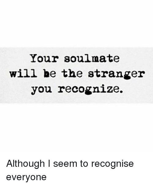 How to recognise soulmate