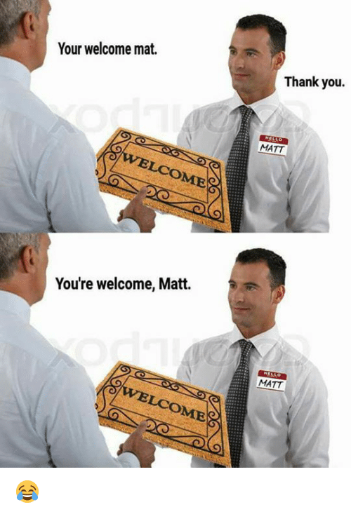 Image result for your welcome mat