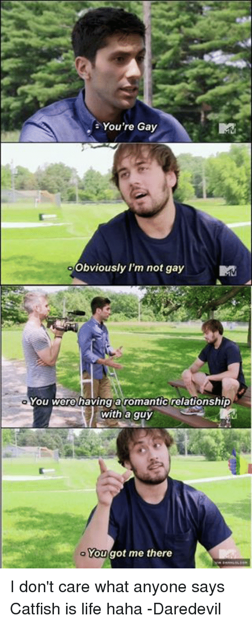 Are the guys on catfish gay
