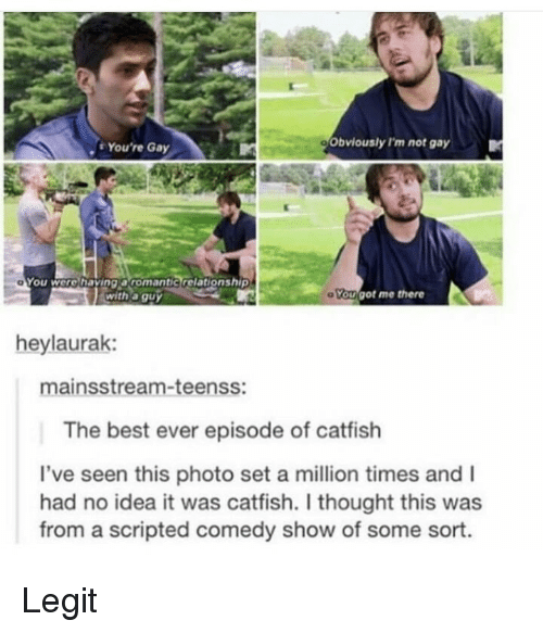 Are the catfish guys gay
