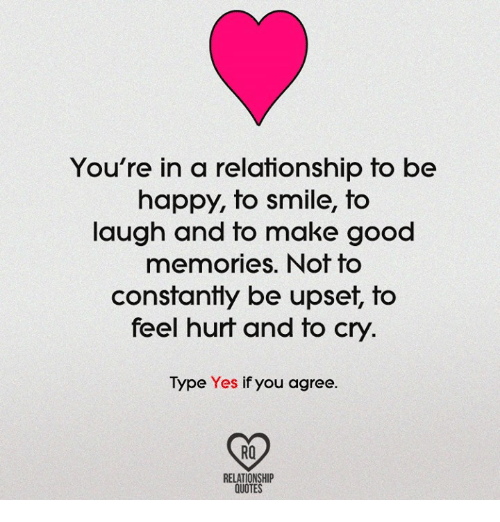 You\'re in a Relationship to Be Happy to Smile to Laugh and ...
