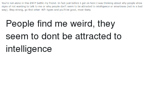 You're Not Alone in This ENTP Battle My Friend in Fact Just