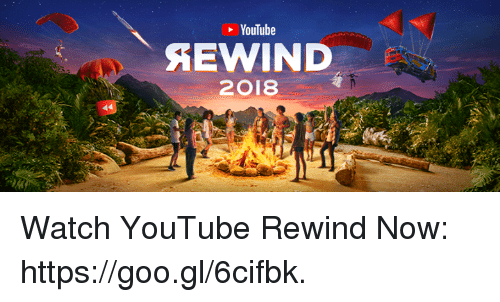 Dank, youtube.com, and Watch: YouTube  2018 Watch YouTube Rewind Now: https://goo.gl/6cifbk.