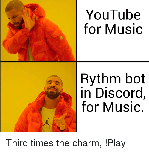 YouTube for Music Rythm Bot in Discord for Music | Music Meme on ME ME