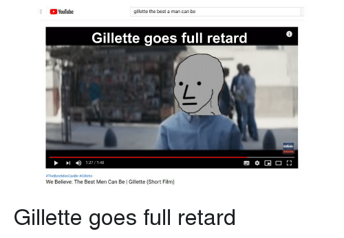 YouTube Gillette the Best a Man Can Be Gillette Goes Full