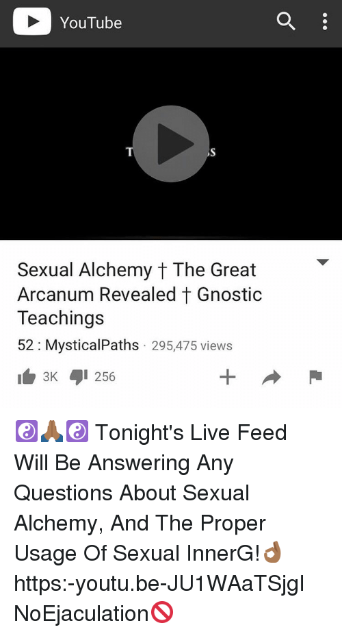 YouTube Sexual Alchemy T the Great Arcanum Revealed T Gnostic