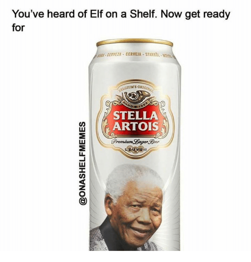 You Ve Heard Of Elf On A Shelf Now Get Ready For Cerveza