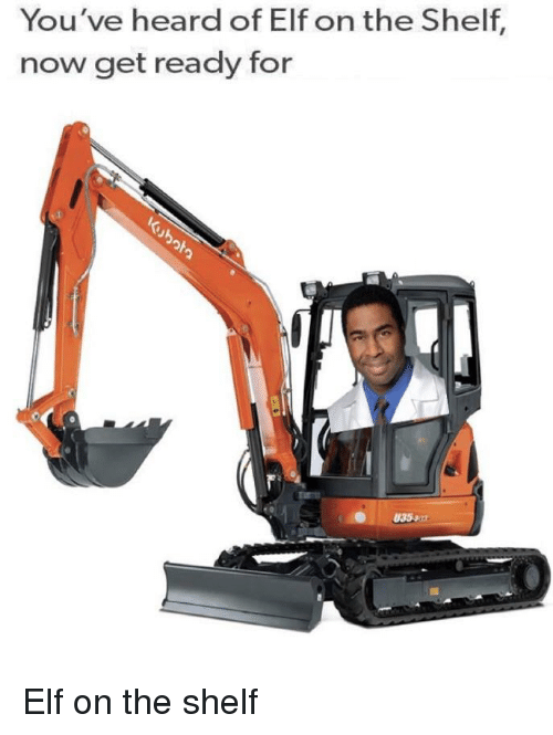 Elf, Elf on the Shelf, and Funny: You've heard of Elf on the Shelf,  now get ready for