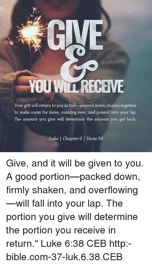 YOUWITRECEVE Our Gift Will Return to You in Full Pressed Down Shaken ...