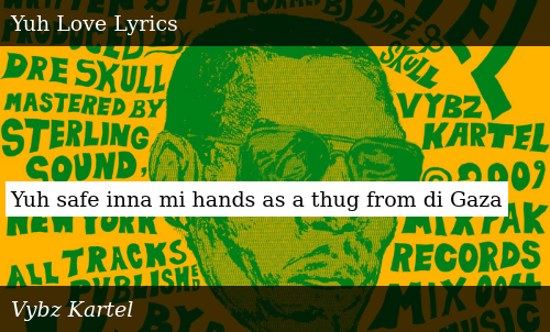 SIZZLE: Yuh safe inna mi hands as a thug from di Gaza