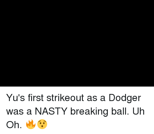 Mlb, Nasty, and First: Yu's first strikeout as a Dodger was a NASTY breaking ball. Uh Oh. 🔥😯