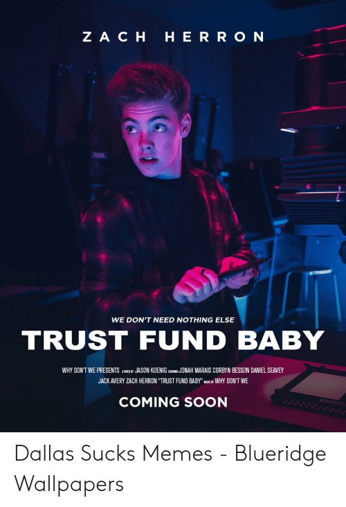 don t need nothing else trust fund