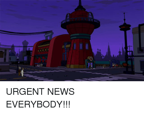 Funny and News: z URGENT NEWS EVERYBODY!!!