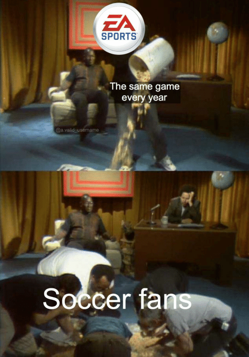 Soccer, Sports, and Game: ZA  SPORTS  The same game  every year  @a.valid username  Soccer fans