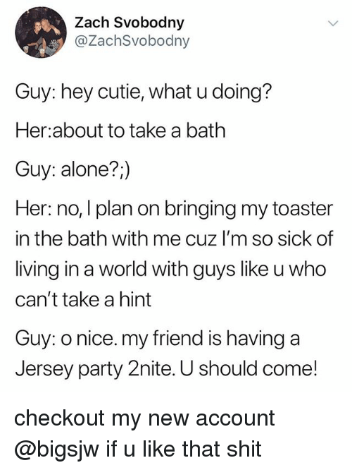 I Can Take A Hint Meme