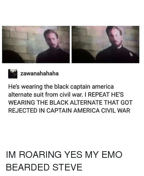 America, Captain America: Civil War, and Emo: zawanahahaha  He's wearing the black captain america  alternate suit from civil war. I REPEAT HE'S  WEARING THE BLACK ALTERNATE THAT GOT  REJECTED IN CAPTAIN AMERICA CIVIL WAR IM ROARING YES MY EMO BEARDED STEVE