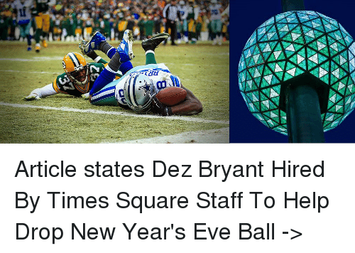 Ze Article States Dez Bryant Hired By Times Square Staff To