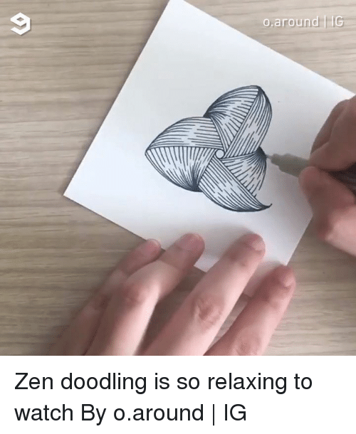 Dank, Watch, and 🤖: Zen doodling is so relaxing to watch By o.around   IG