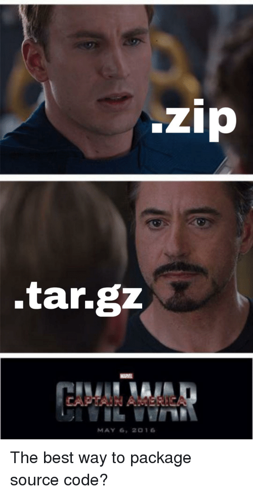 Best, Code, and Source Code: zip  .tar.gzz  MAY 6, 2 16 The best way to package source code?