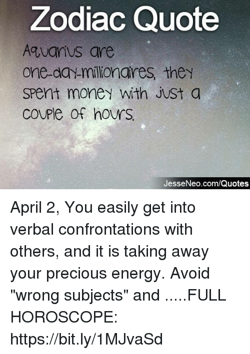 Zodiac Quote Aguarius Are One Day Millionares They Spent Money With
