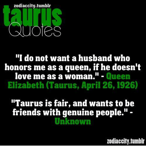 Zodiaccity Tumblr QUOTES I Do Not Want a Husband Who Honors ...